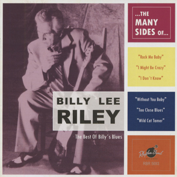 Billy Lee Riley The Many Sides Of Best Of Billy S