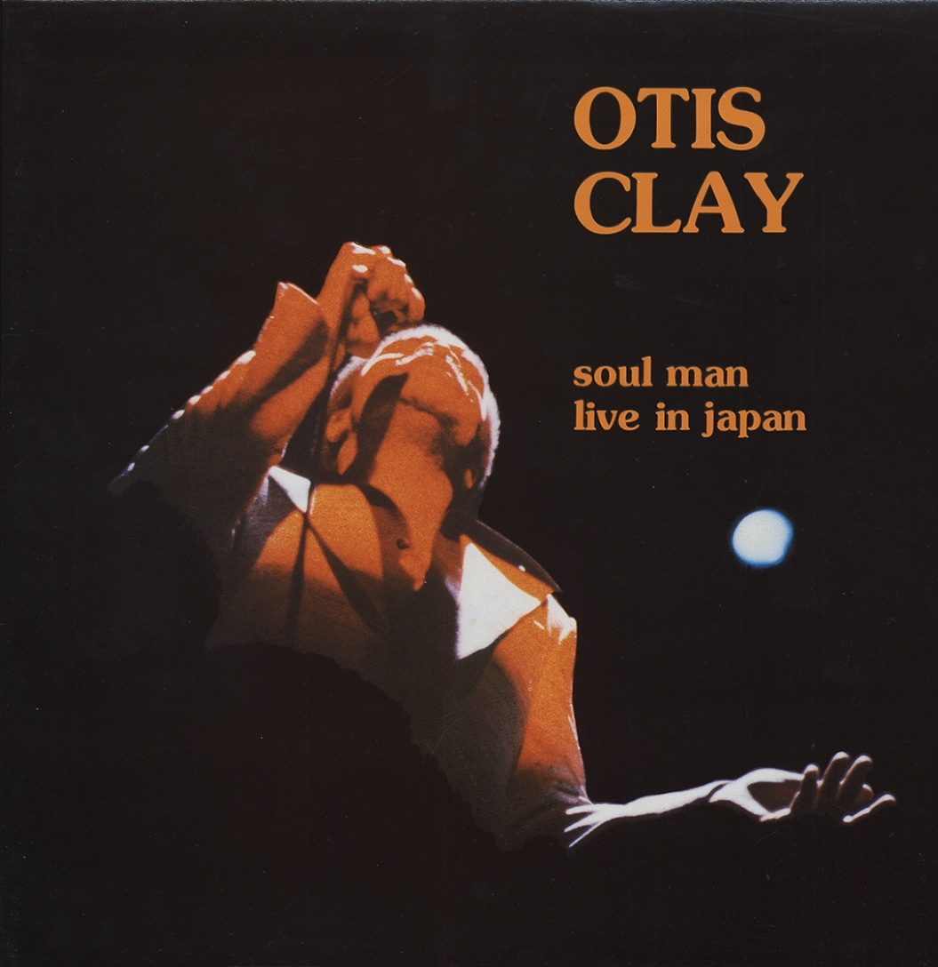 Otis Clay - Trying To Live My Life Without You / Let Me Be The One