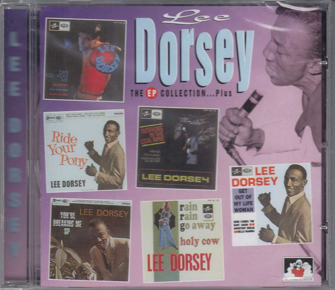 Lee Dorsey - The EP Collection… Plus