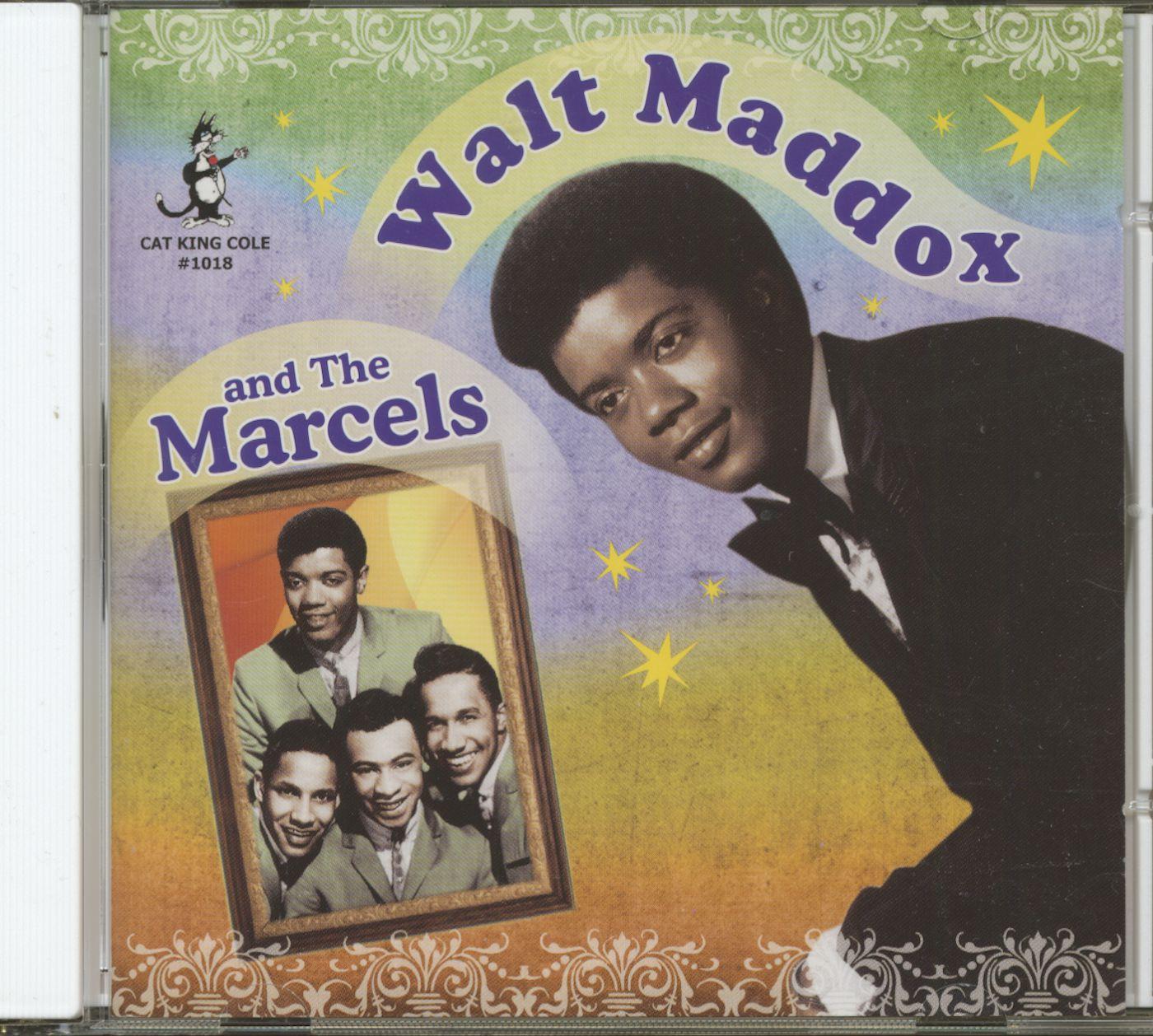 Walt Maddox Amp The Marcels Walt Maddox And The Marcels