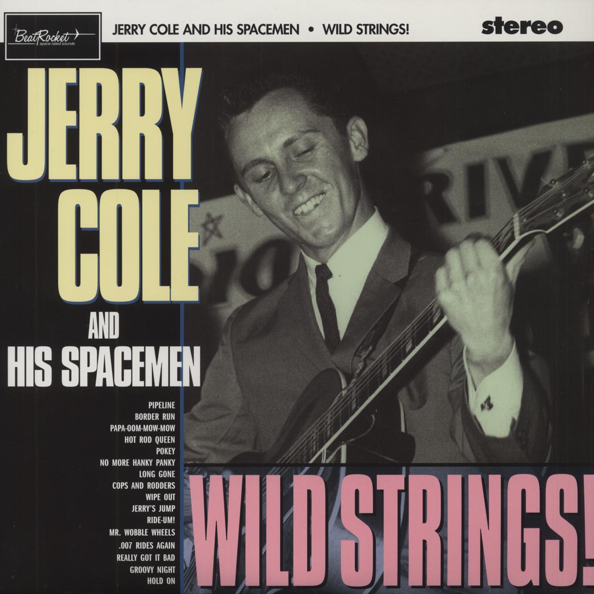 Jerry Cole Amp His Spacemen Wild Strings 180g Vinyl Surf Instrumental R